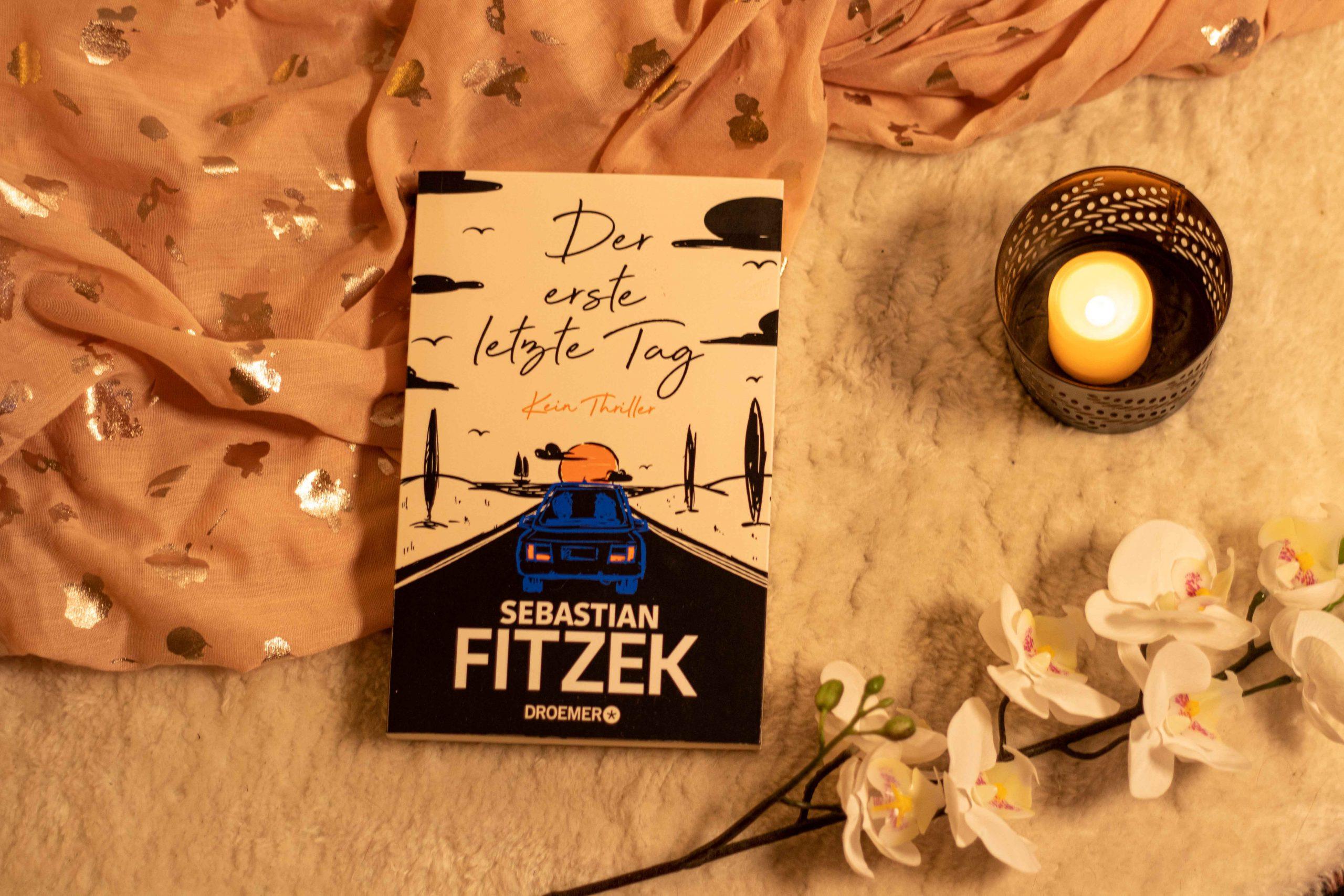 """Buchcover """"Der erste letzte Tag"""" von Sebastian Fitzek"""